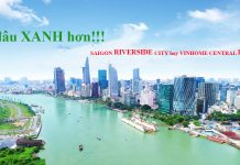 Saigon riverside city và vinhome central park